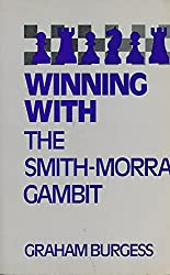 Winning with the Smith-Morra Gambit (Batsford chess book)