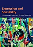 Expression and Sensibility: Proceedings of the Seventh Symposium of the ICOM-CC Working Group on Art Technological Source Research, held a the State ... and Design, Stuttgart, 10-11 November 2016