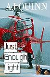 Just Enough Light (English Edition)