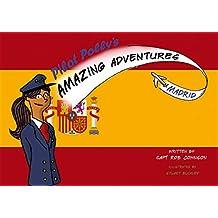 Pilot Polly's Amazing Adventures Madrid
