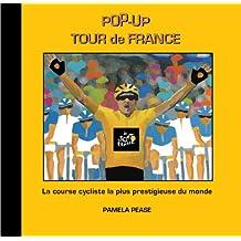 Pop-up Tour De France: La Course Cycliste La Plus Prestigieuse Du Monde