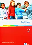 Red Line 2: Workbook mit Audio-CD Klasse 6 (Red Line. Ausgabe ab 2006)