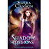 Shadow Demons (The Shadow Demons Saga Book 4)