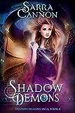 Shadow Demons (The Shadow Demons Saga Book 4) (English Edition)