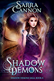 Shadow Demons (The Shadow Demons Saga Book 4) (English Edition)