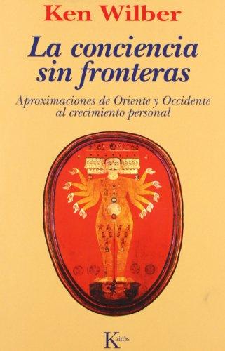 La Conciencia Sin Fronteras (Sabiduría Perenne)