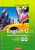 English G 21 Grundausgabe D4 Workbook mit Lösungen