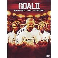Goal II - Vivere un sogno