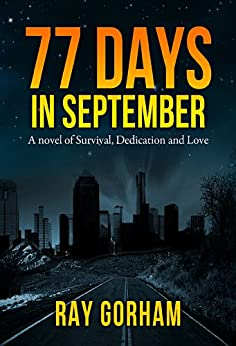 77 Days in September (The Kyle Tait Series Book 1) by [Gorham, Ray]
