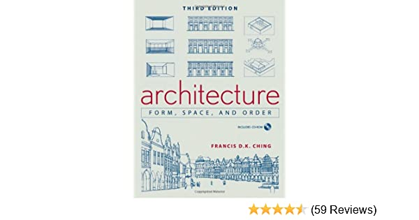 Architecture Form Space And Order Amazon Francis D K