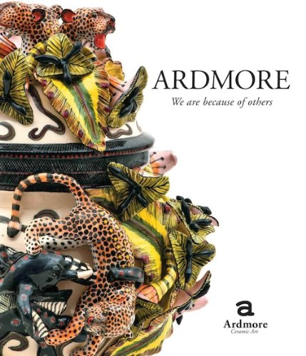 Ardmore. We Are Because of Others: The Story of Fée Halsted and Ardmore Ceramic Art (English Edition)