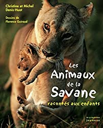 Les animaux de la savane racontés aux enfants