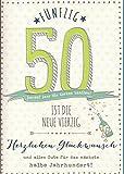 Glückwunschkarte zum 50. Geburtstag - 50 ist die neue 40 - Herzlichen Glückwunsch DEP004