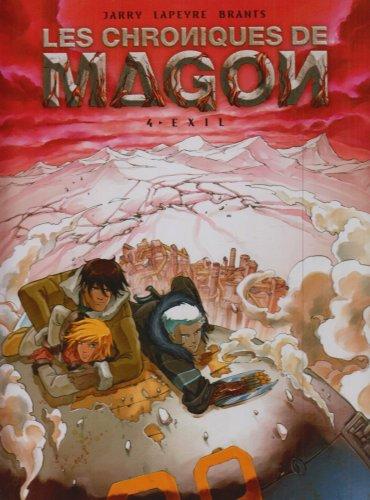 Les chroniques de Magon, Tome 4 : Exil