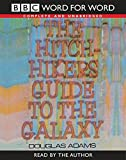The Hitch Hiker's Guide to the Galaxy: Complete & Unabridged (Word for Word)