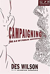 Campaigning: The A to Z of Public Advocacy