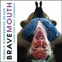 Bravemouth: Living with Billy Connolly