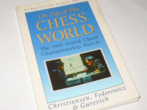 On Top of the Chess World por Ilya Gurevich