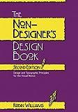 The Non-Designer's Design Book. Design and typographic principles for the visual novice.