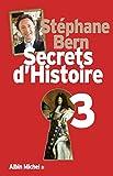 Secrets d'Histoire - Tome 3 (A.M. HISTOIRE) - Format Kindle - 9782226280077 - 16,99 €