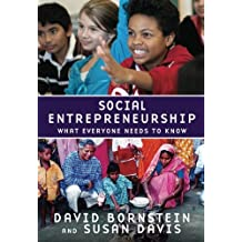 Social Entrepreneurship: What Everyone Needs To Know (What Everyone Needs to Know (Paperback))