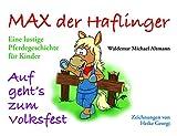 Max der Haflinger: Eine lustige Pferdegeschichte für Kinder