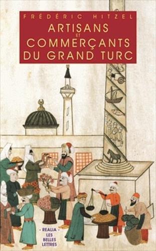 Artisans et commerants du grand turc