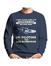 I May Look Like USS Enterprise Star Trek Men's Sweatshirt