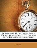 le breviaire du medecin precis de medecine rurale d economie et de philosophie medicales