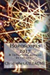 Horoscopes 2017: Et autres influences...