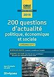 200 questions d'actualité politique, économique et sociale - Catégorie A et B