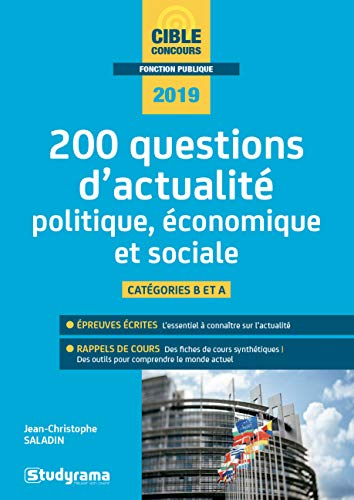 200 questions d'actualité politique, économique et sociale : Catégorie B et A