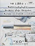 XO LIBRO 4 Mantras de la Luz Hermosa playa Imágenes Malibu California USA
