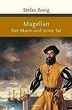 Magellan - Der Mann und seine Tat (Große Klassiker zum kleinen Preis)