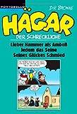 Image de Hägar der Schreckliche: Lieber Hammer als Amboß / Jedem das Seine / Seines Glückes Schmied
