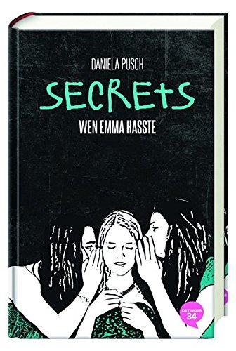 Buchseite und Rezensionen zu 'Secrets. Wen Emma hasste: Band 1' von Daniela Pusch