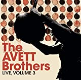 Songtexte von The Avett Brothers - Live, Volume 3