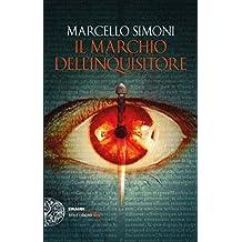 Il marchio dell'inquisitore (I casi di Girolamo Svampa Vol. 1)