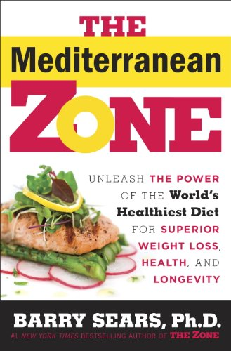 the-mediterranean-zone-unleash-the-power-of-the-worlds-healthiest-diet-for-superior-weight-loss-heal