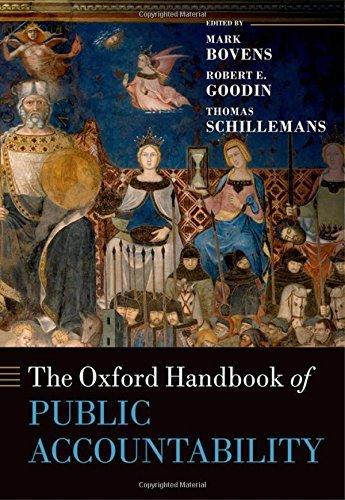 The Oxford Handbook of Public Accountability (Oxford Handbooks in Politics & International Relations) (2016-06-09)