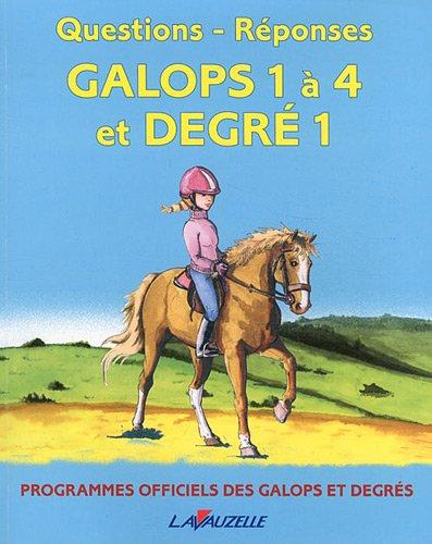 Questions/réponses Galops 1 à 4 et degré 1 par Collectif