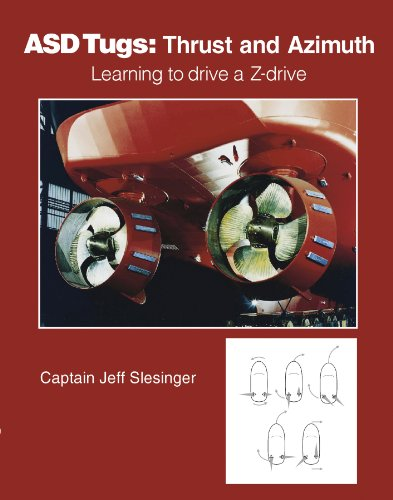 ASD Tugs: Learning to Drive a Z-drive por Captain Jeff Slesinger
