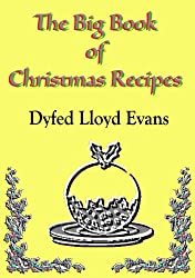The Big Book of Christmas Recipes (Special Occasion Recipes, Revisited 1) (English Edition)