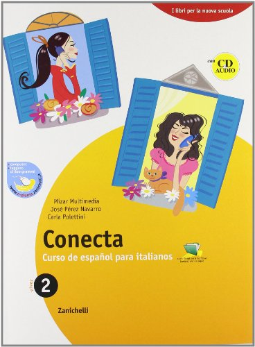 Conecta. Curso de español para italianos. Per la Scuola media. Con CD Audio: 2