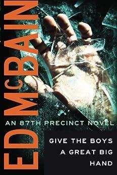 Give the Boys a Great Big Hand (87th Precinct) by [McBain, Ed]