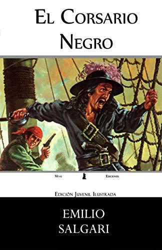 El Corsario Negro: Edición Juvenil Ilustrada por Emilio Salgari