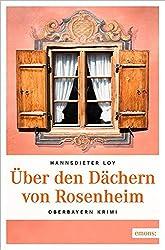 Über den Dächern von Rosenheim (Oberbayern Krimi)