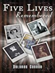 Five Lives Remembered (English Edition)