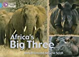 Collins Big Cat - Africa's Big Three: Band 07/Turquoise by Jonathan Scott (2006-01-04)