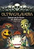 Terror en la fiesta de disfraces (Ultracalavera / Ultra Skull)